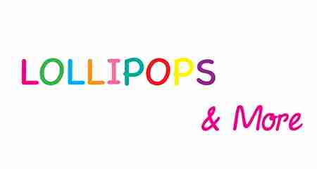 Lollipops & More